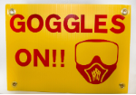 Goggles On Sign
